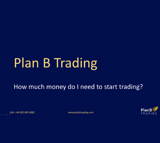 How much money do I need to start trading?
